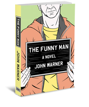 The Funny Man - By John Warner